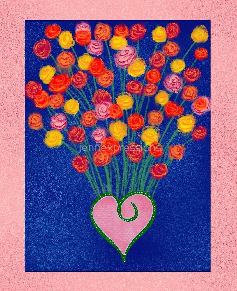 Flowers and love by jennexpressions