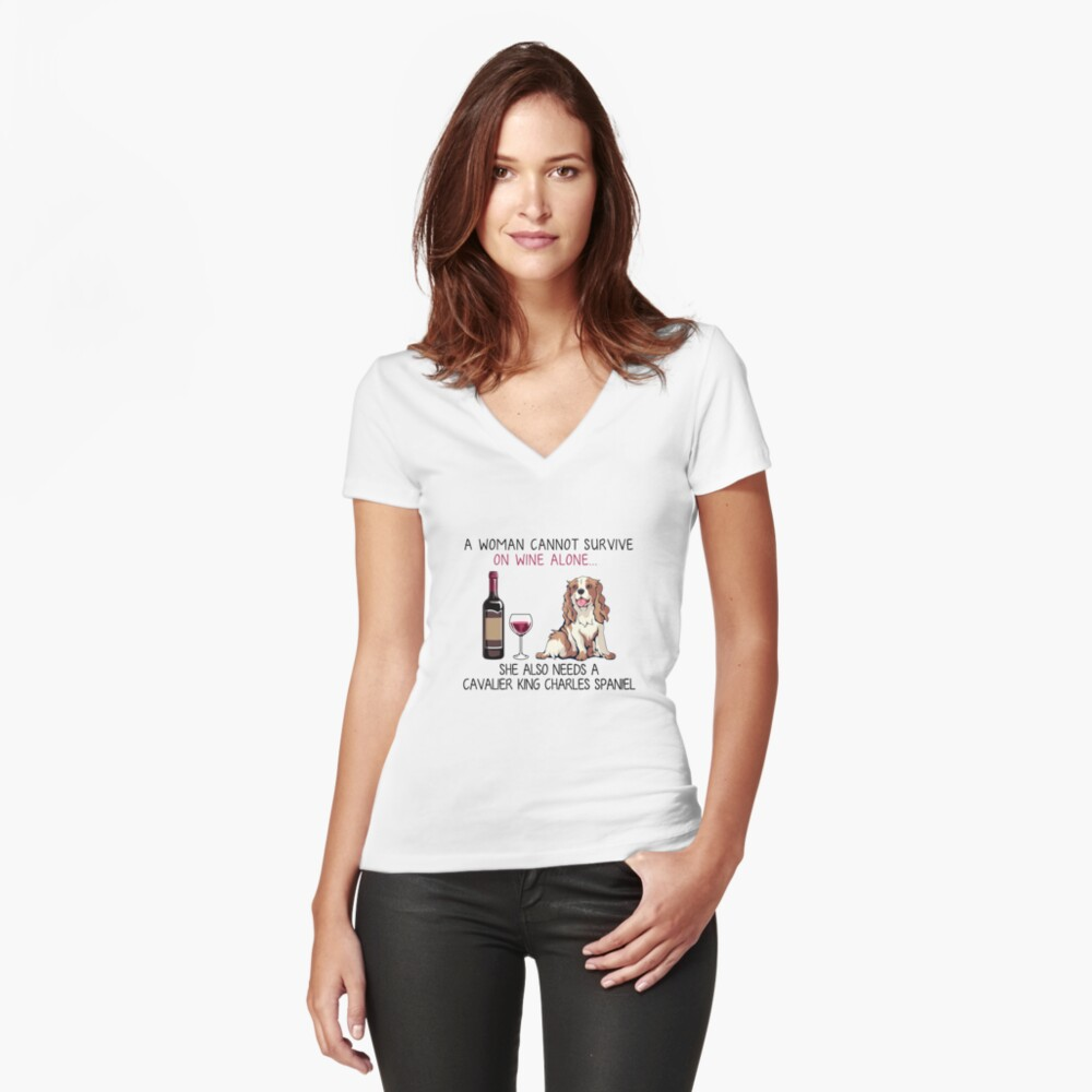 Cavalier King Charles Spaniel and wine Funny dog Fitted V-Neck T-Shirt