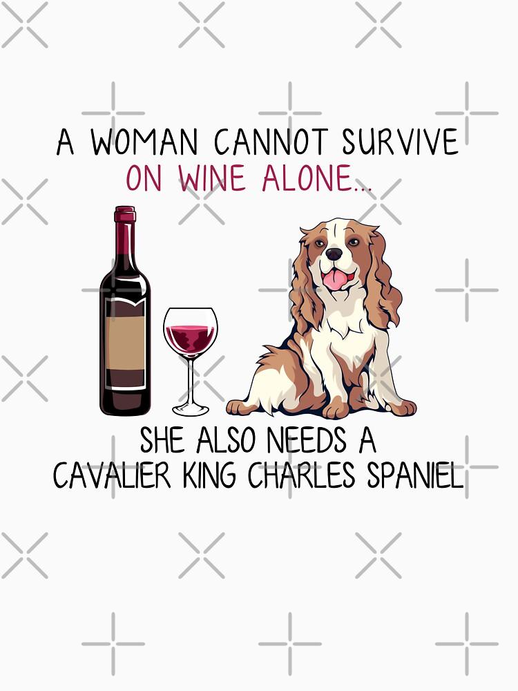 Cavalier King Charles Spaniel and wine Funny dog by TeeDoozy