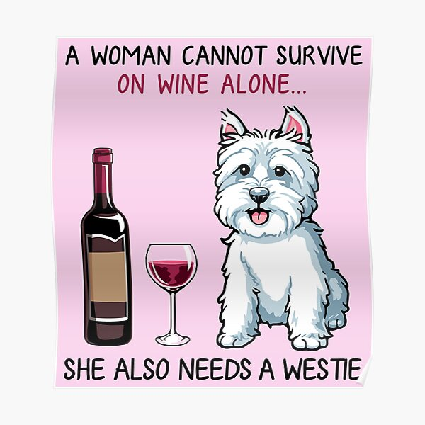 Westie and wine Funny dog Poster