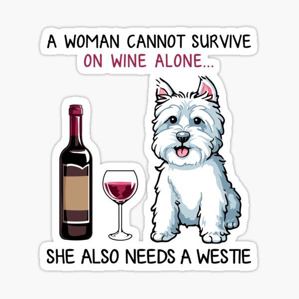 Westie and wine Funny dog Sticker