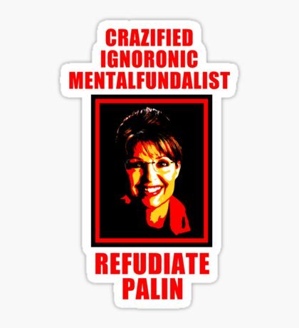 Refudiate Sarah Palin Sticker