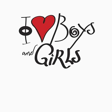 I Love Boys and Girls by illinformed