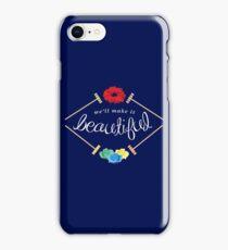 Make It Beautiful — Heathers: the Musical iPhone Case/Skin