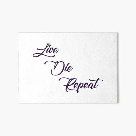 Live Die Repeat Wall Art Art Board Print