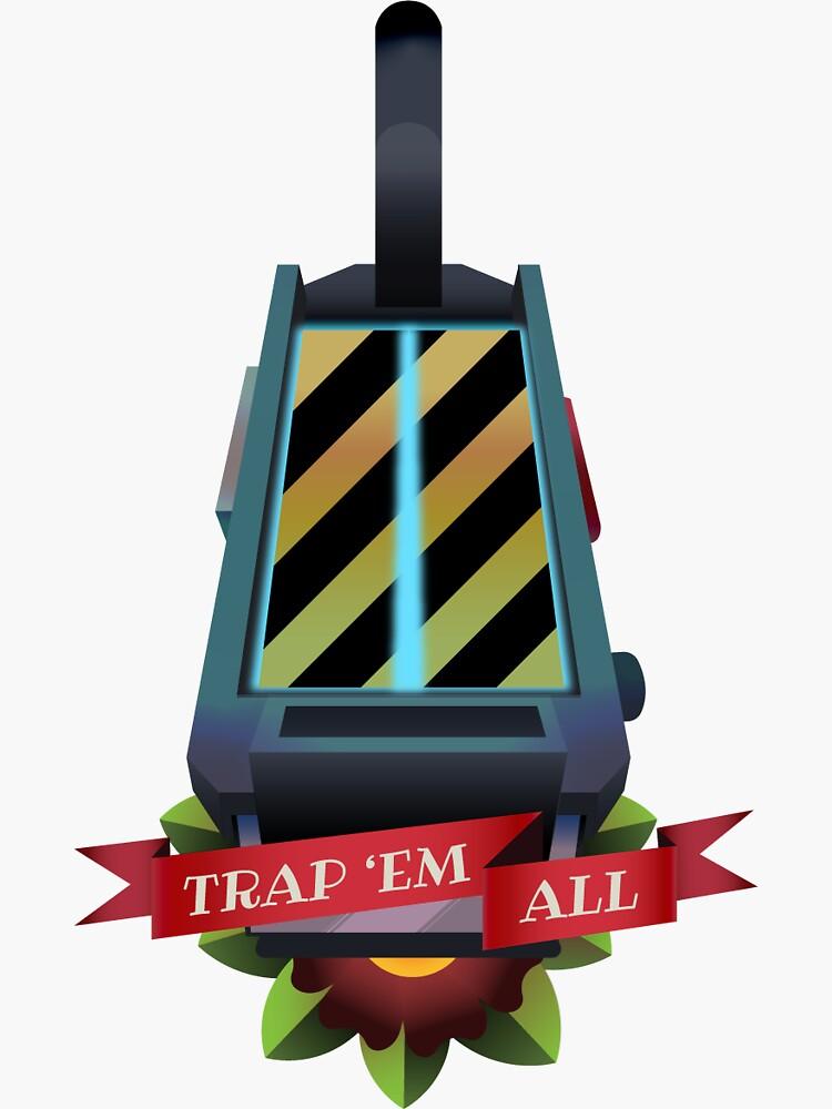 Trap 'Em All! by senordoom