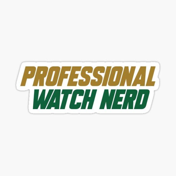 Nerd de montre professionnelle Sticker