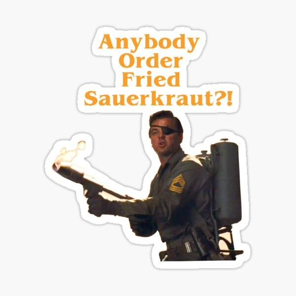 Anybody Order Fried Sauerkraut?! Sticker