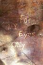 For My Eyes Only by Scott Mitchell