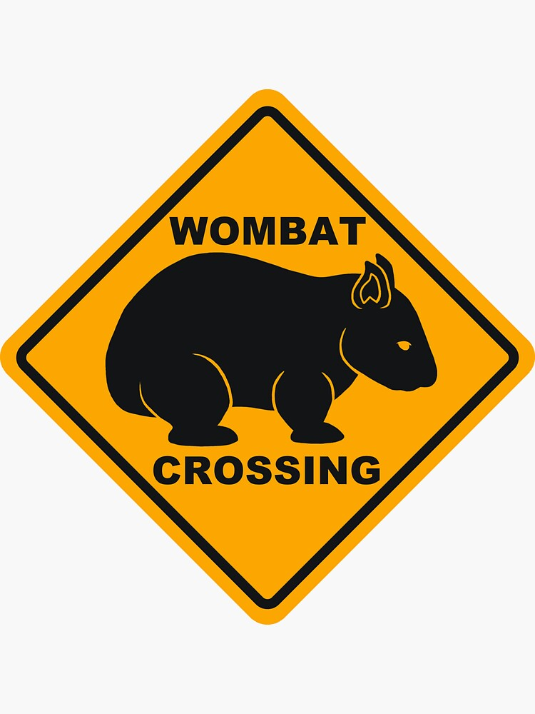 Wombat Crossing Sign by Wombania