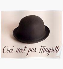 Ceci n'est pas Magritte - chapeau Poster