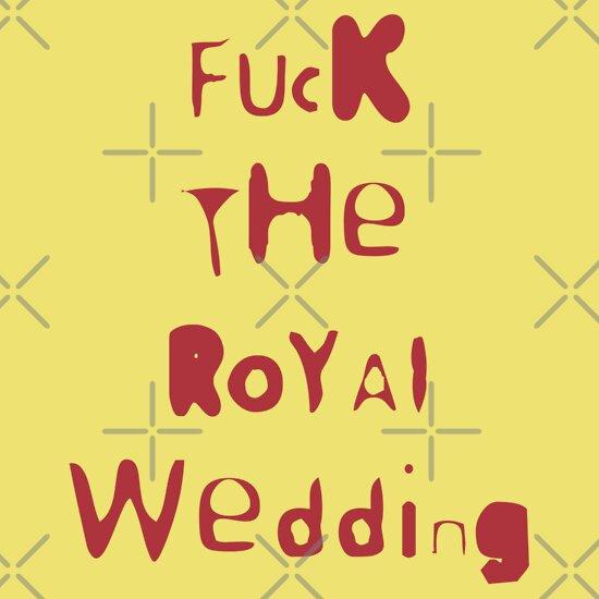 TShirtGifter presents: f**k the royal wedding