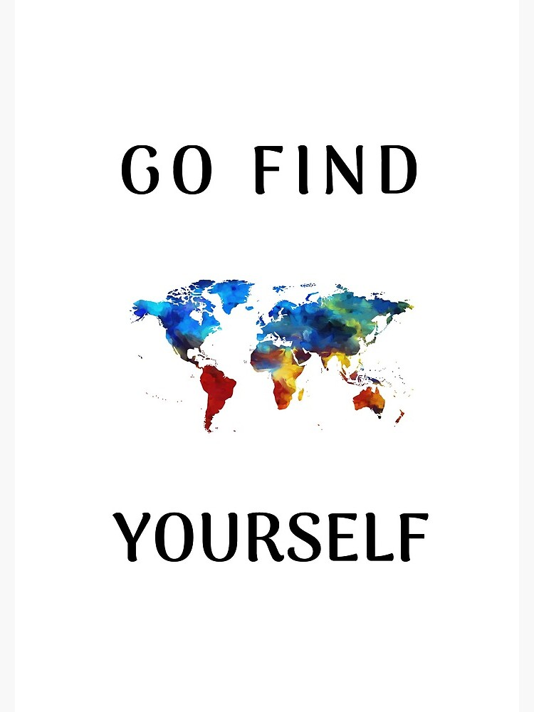 Go find yourself by BrightNomad