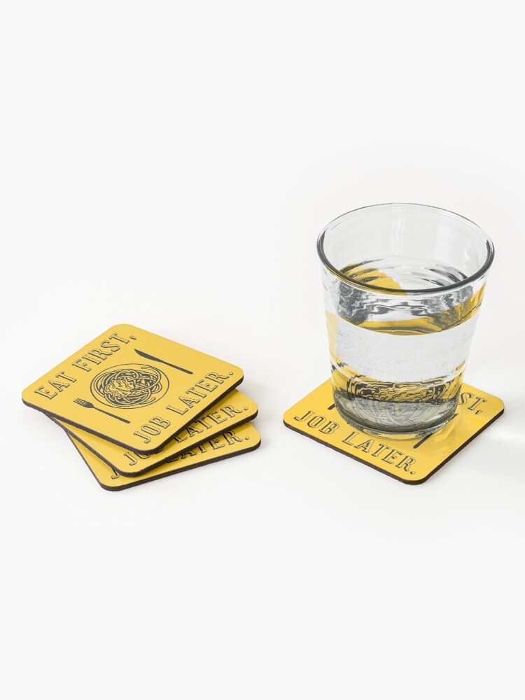 Alternate view of Office Lunch Time Quote - Eat First Job Later Coasters (Set of 4)