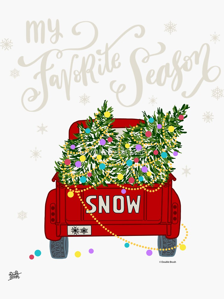 Christmas Tree Truck with Snowflakes Snow My Favorite Season by DoubleBrush