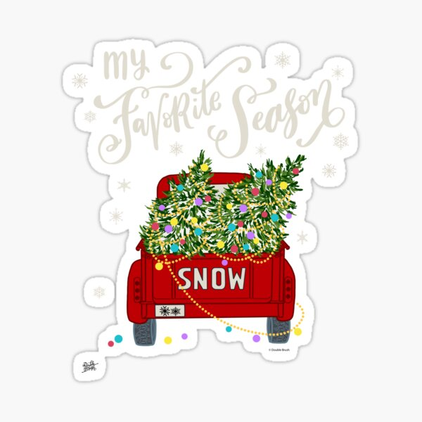 Christmas Tree Truck with Snowflakes Snow My Favorite Season Sticker