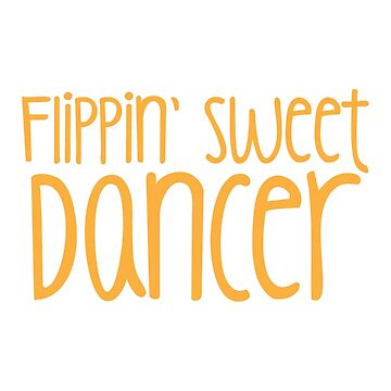 Flippin SWEET DANCER!  by jazzydevil