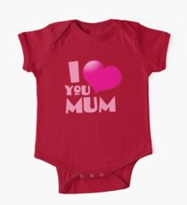 I love you mum! with heart Kids Clothes
