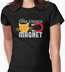 I'm a SUPER STRENGTH cat magnet T-Shirt