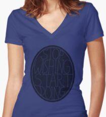 Stop Wishing Start Doing - Semi Transparent Women's Fitted V-Neck T-Shirt