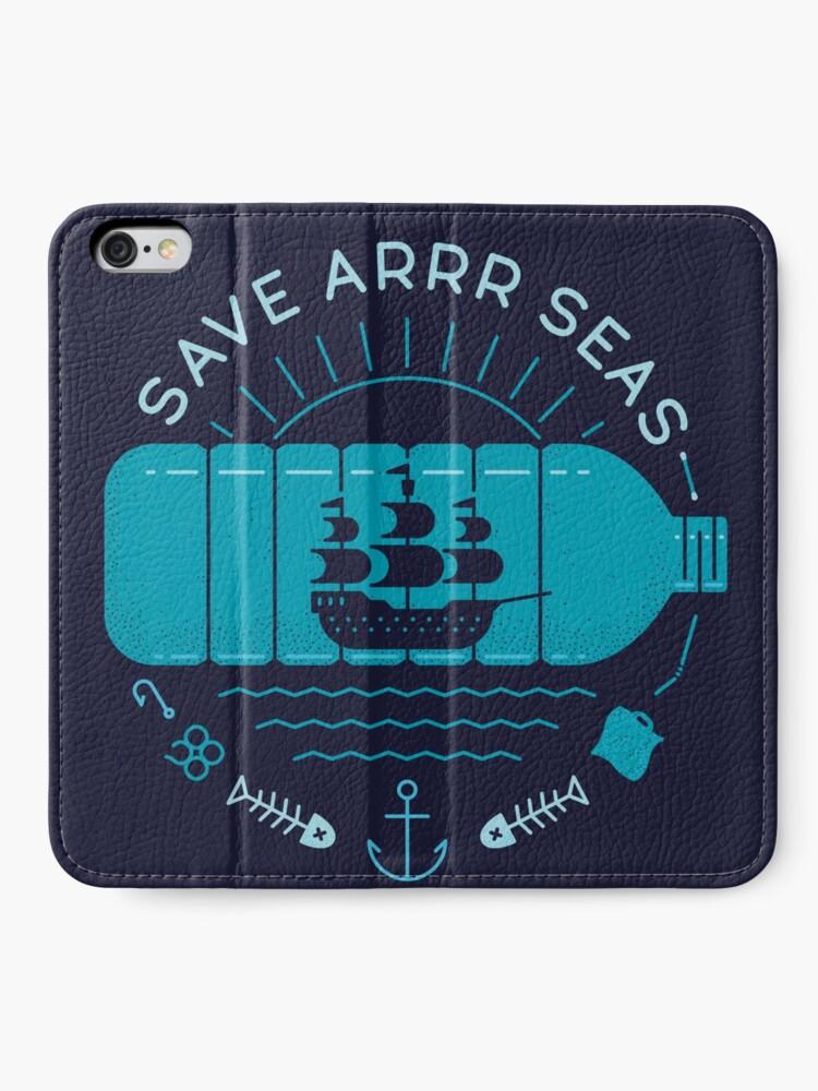 Alternate view of Save Arrr Seas iPhone Wallet