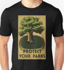 WPA United States Government Work Project Administration Poster 0717 Protect Your Parks Unisex T-Shirt