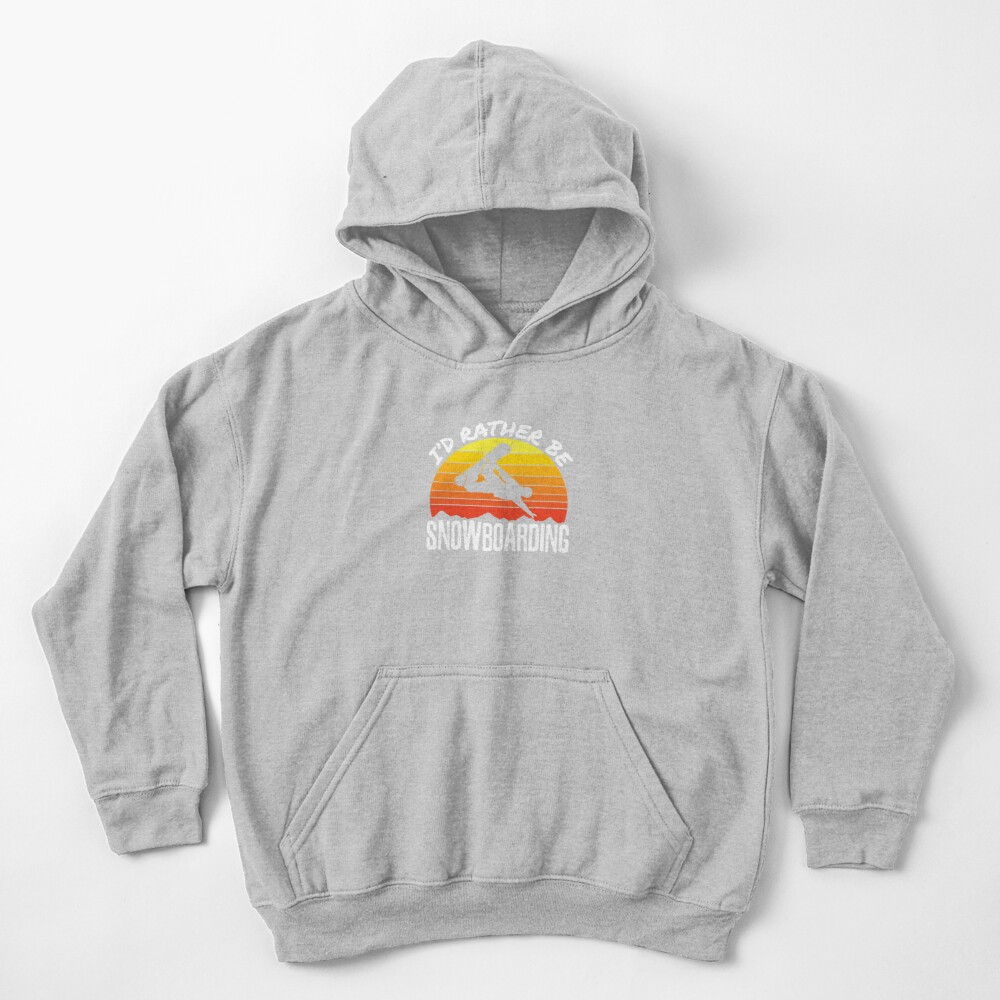 I'd Rather Be Snowboarding Kids Pullover Hoodie
