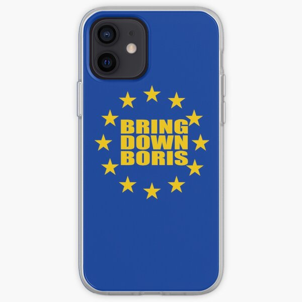 Bring Down Boris Stop Brexit Bollocks to Brexit iPhone Soft Case