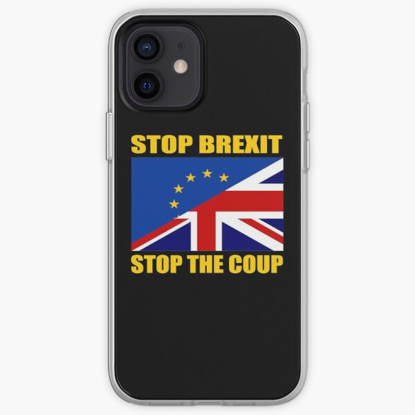 Stop Brexit Stop the Coup Bring Down Boris Bollocks to Brexit iPhone Soft Case