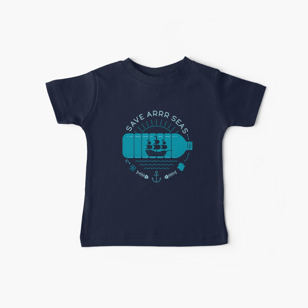 Save Arrr Seas Baby T-Shirt