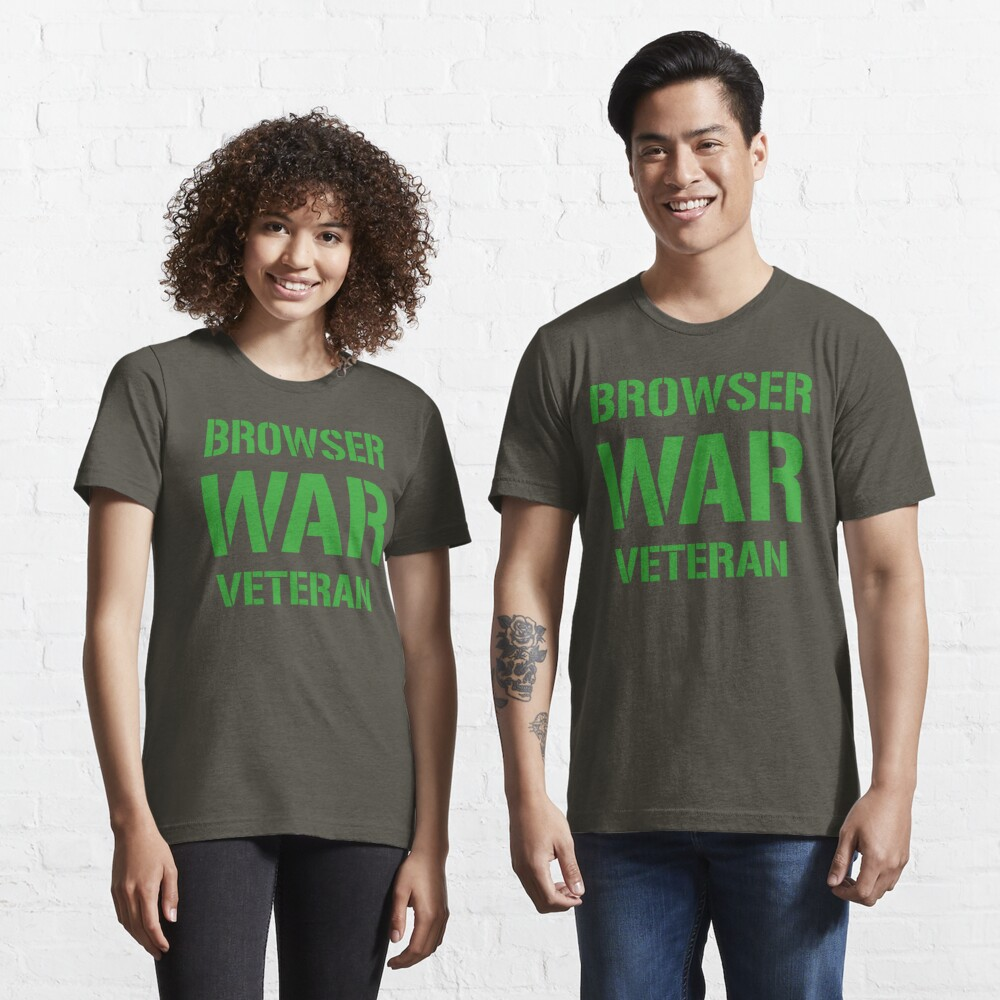 BROWSER WAR VETERAN - Green on Army Design for Web Developers Essential T-Shirt