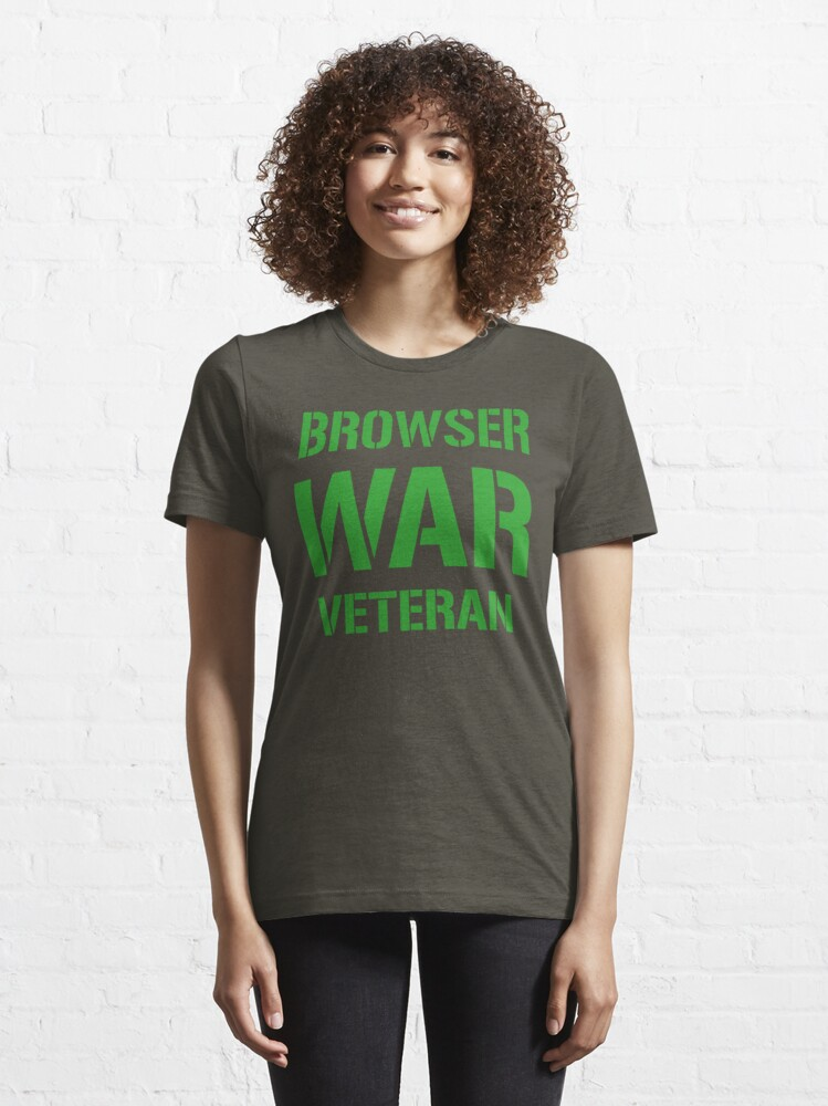 Alternate view of BROWSER WAR VETERAN - Green on Army Design for Web Developers Essential T-Shirt