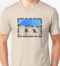 New Ideas Must Use Old Buildings, Jane Jacobs T-Shirt