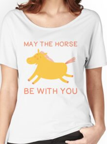 May The Horse Be With You - Cute Horse Lover T Shirt Women's Relaxed Fit T-Shirt