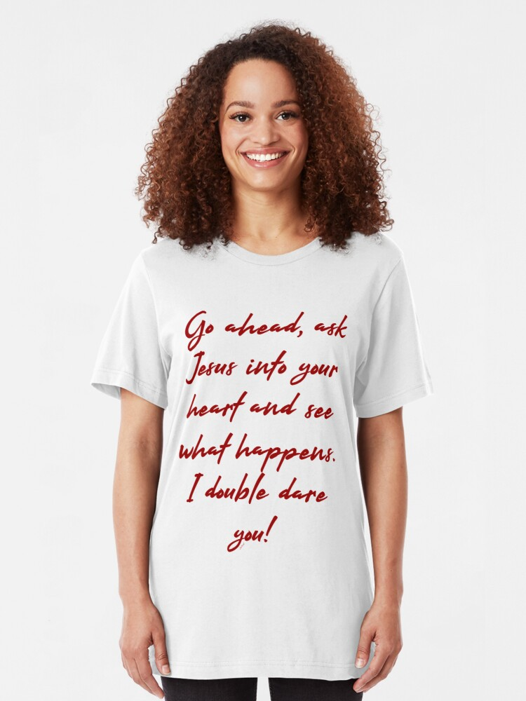 Alternate view of I double dare you Slim Fit T-Shirt