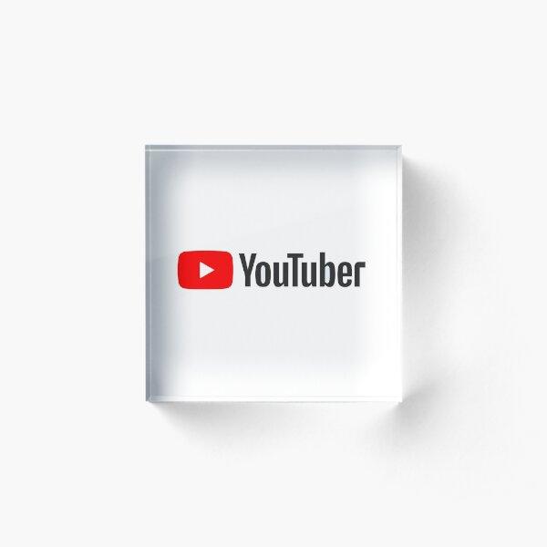 YouTuber! Acrylic Block