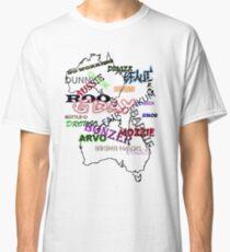 Australian Slang T-Shirt Classic T-Shirt