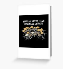 Too Many Drums! Greeting Card