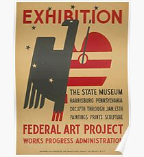 WPA United States Government Work Project Administration Poster 0734 Exhibition Federal Art Project State Museum Harrisburg Pennsylvania Poster