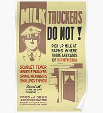 WPA United States Government Work Project Administration Poster 0020 Milk Truckers Disease Diptheria Scarlet Fever Poster