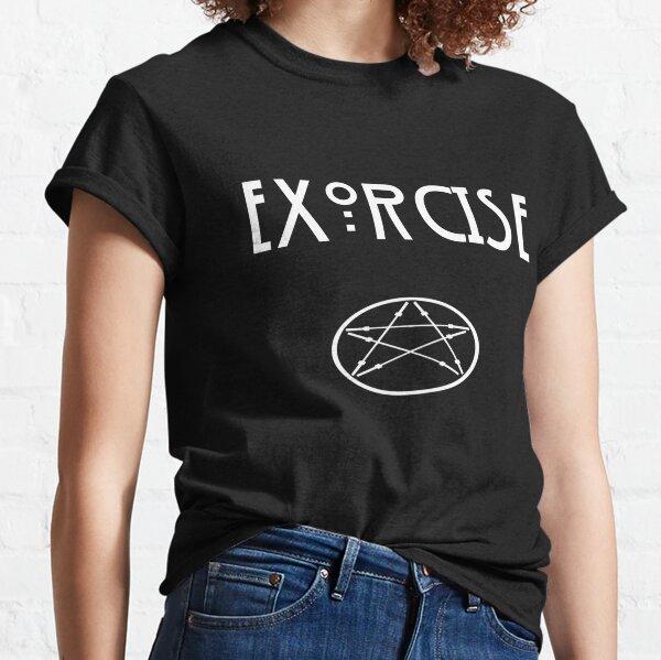 Exorcise  Classic T-Shirt