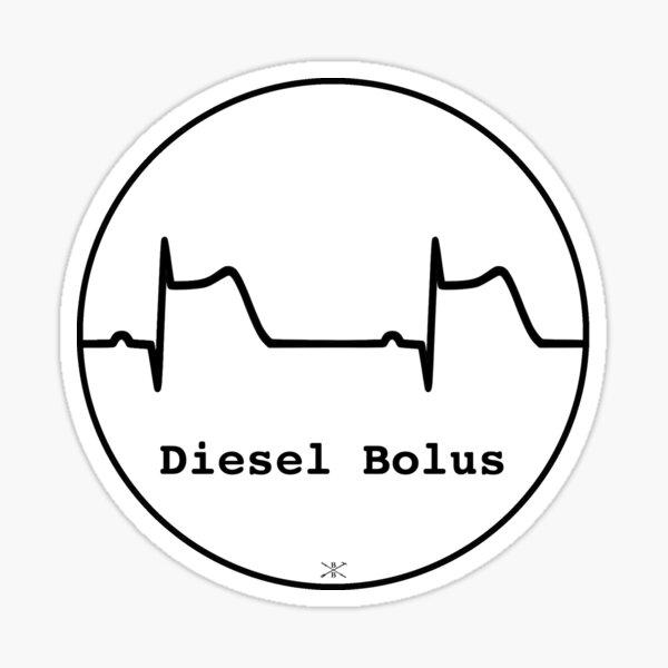 Diesel Bolus - STEMI Sticker