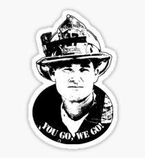 You Go, We Go - Backdraft - Bull Sticker