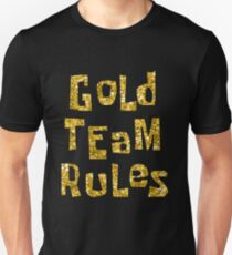 Gold Team Rules Slim Fit T-Shirt