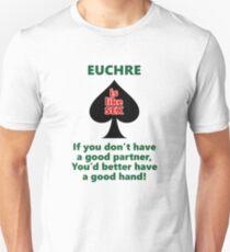 Euchre is like sex Unisex T-Shirt