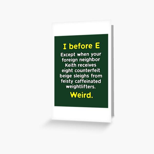 Funny English Grammar geek nerd I before E Greeting Card