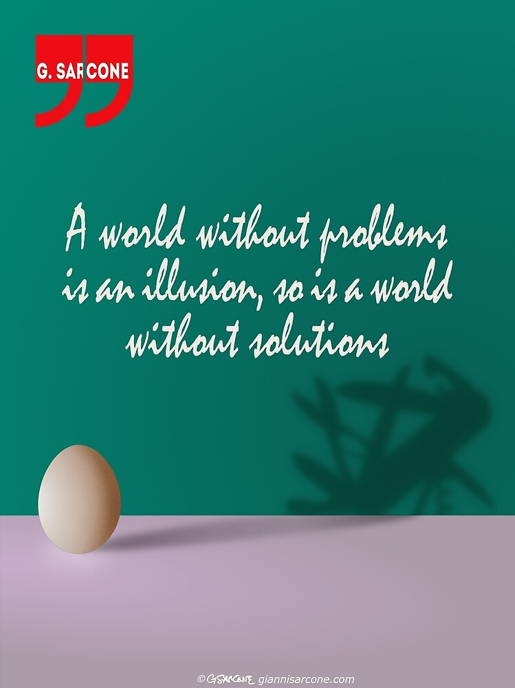 A World Without... (Quotation) by Gianni A. Sarcone