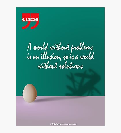 A World Without... (Quotation) Photographic Print