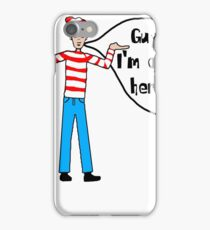 Wally's Here iPhone Case/Skin