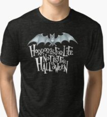 Horror is For Life, Not Just For Halloween T-SHIRT (Light Version) Tri-blend T-Shirt